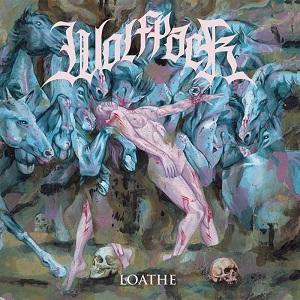 Wolfpack – Loathe (2018, Beatdown Hardwear/Soulfood)