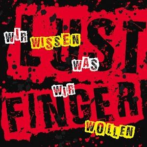 LustfingeR – Wir wissen was wir wollen (2018, MetalSpiesser Records/Soulfood)
