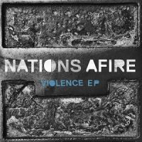 Nations Afire – Violence EP (2018, Redfield Records)