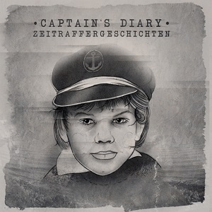 Captain's Diary – Zeitraffergeschichten (2017, Dancing in the Dark Records/Tanz auf Ruinen Records)