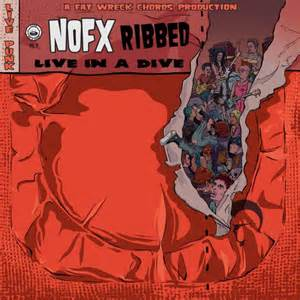 NOFX: Ribbed als Live-Album