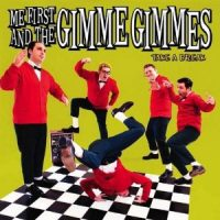 me-first-and-the-gimme-gimmes-take-a-break