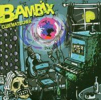 bambix-club-matuschek