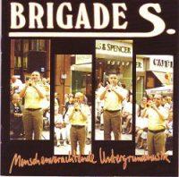 brigade-s-menschenverachtende-untergrundmsik