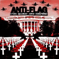 anti-flag-for-blood-and-empire