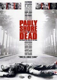 pauly-shore-is-dead