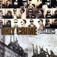 only-crime-virulence