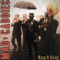 mad-caddies-keep-it-going