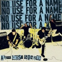 no-use-for-a-name-all-the-best-songs