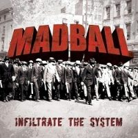 madball-infiltrate-the-system