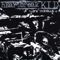 heartbreak-kid-life-thrills