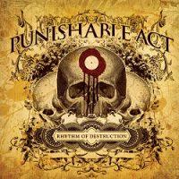 punishable-act-rhythm-of-destruction