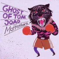 ghost-of-tom-joad-matterhorn
