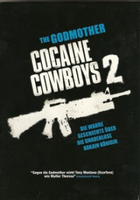 cocaine-cowboys-2-the-godmother