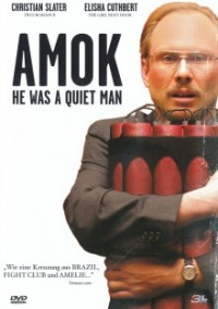 amok-he-was-a-quiet-man