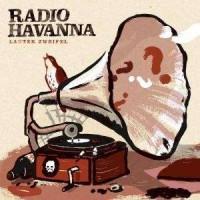 radio-havanna-lauter-zweifel