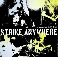 strike-anywhere-in-defiance-of-empty-times