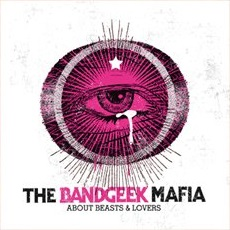 the-bandgeek-mafia-about-beasts-and-lovers