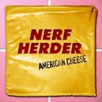 nerf-herder-american-cheese