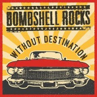 bombshell-rocks-without-destination