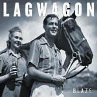 lagwagon-blaze