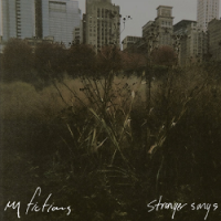 my-fictions-stranger-songs