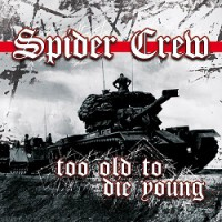 spider-crew-too-old-to-die-young