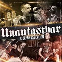 unantastbar-10-jahre-rebellion-live