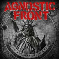 agnostic-front-the-american-dream-died