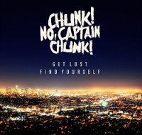 chunk-no-captain-chunk-get-lost-find-yourself