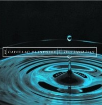 cadillac-blindside-these-liquid-lungs