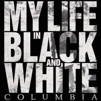 my-life-in-black-and-white-columbia