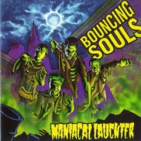 the-bouncing-souls-maniacal-laughter