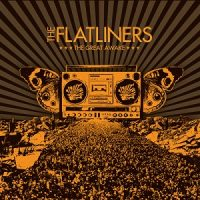 the-flatliners-the-great-awake
