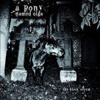 a-pony-named-olga-the-black-album.jpg