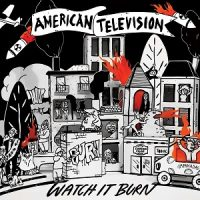 american-television-watch-it-burn.jpg