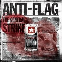 anti-flag-the-general-strike.jpg