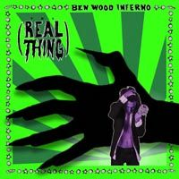 ben-wood-inferno-the-real-thing.jpg