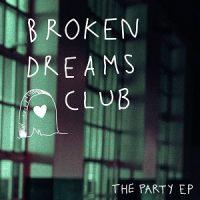 broken-dreams-club-the-party-ep.jpg