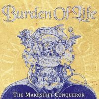 burden-of-life-the-makeshift-conqueror.jpg