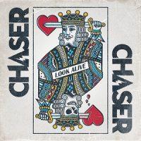 chaser-look-alive.jpg