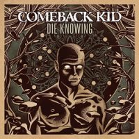comeback-kid-die-knowing.jpg