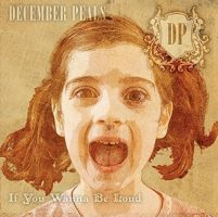 december-peals-if-you-wanna-be-loud.jpg