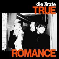 die-aerzte-true-romance.jpg