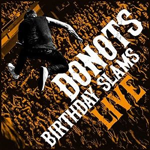 donots-birthday-slams-live.jpg