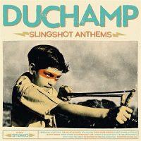 duchamp-slingshot-anthems.jpg