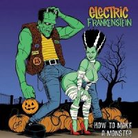 electric-frankenstein-how-to-make-a-monster-re-release.jpg