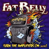 fat-belly-turn-the-amplifier-on-alter.jpg