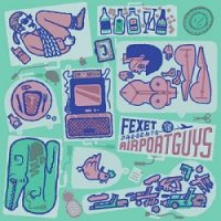 fexet-presents-airport-guys.jpg
