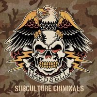 hardsell-subculture-criminals.jpg